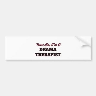 Trust me I'm a Drama arapist Bumper Sticker