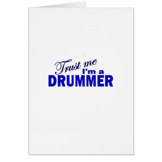 Trust Me I'm a Drummer Greeting Card