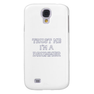 Trust Me I'm a Drummer Galaxy S4 Cover