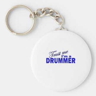 Trust Me I'm a Drummer Keychain