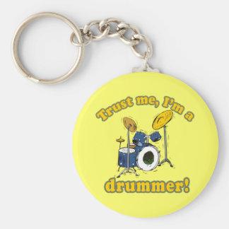 Trust Me Im a Drummer Key Chain