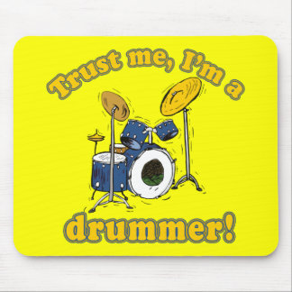 Trust Me Im a Drummer Mousepad