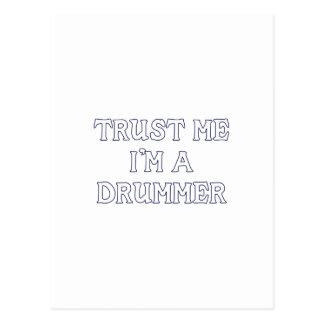 Trust Me I'm a Drummer Post Cards