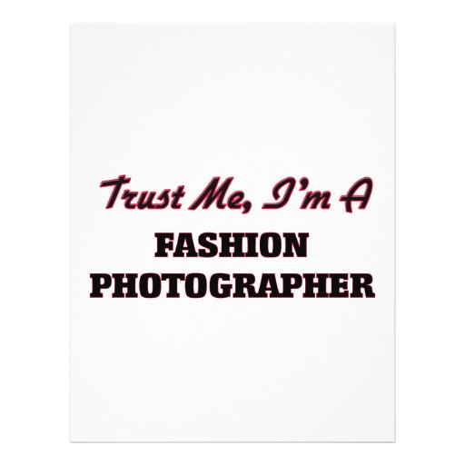Trust me I'm a Fashion Photographer Flyers
