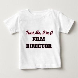 Trust me I'm a Film Director Baby T-Shirt