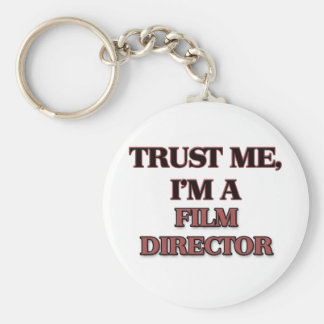 Trust Me I'm A FILM DIRECTOR Keychain