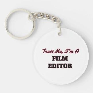 Trust me I'm a Film Editor Acrylic Key Chain