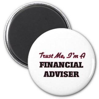 Trust me I'm a Financial Adviser Fridge Magnets
