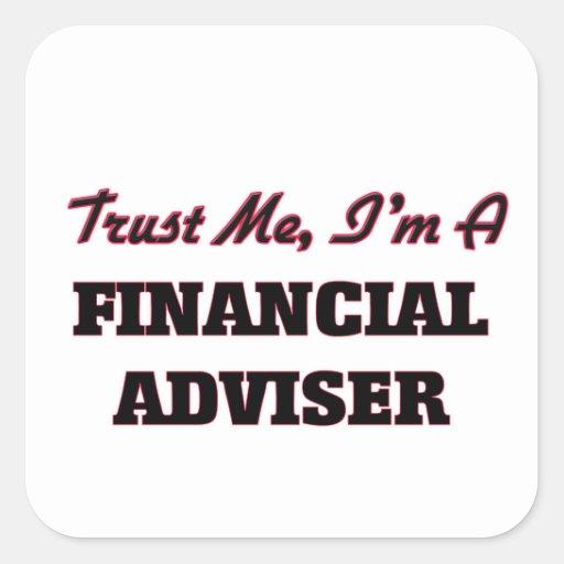 Trust me I'm a Financial Adviser Stickers
