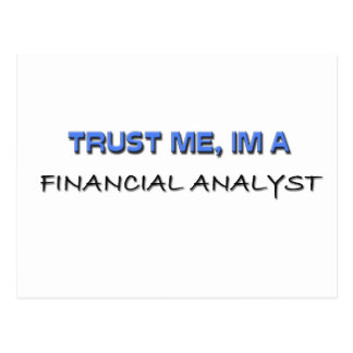 Trust Me I'm a Financial Analyst Postcard