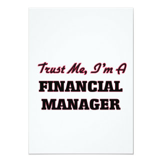 Trust me I'm a Financial Manager 13 Cm X 18 Cm Invitation Card