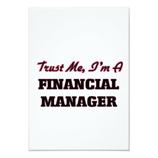 Trust me I'm a Financial Manager 9 Cm X 13 Cm Invitation Card