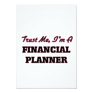 Trust me I'm a Financial Planner 13 Cm X 18 Cm Invitation Card