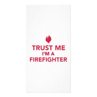 Trust me I'm a firefighter Custom Photo Card