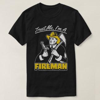 Trust Me I'm A Fireman Firefighter Humour Work Tee