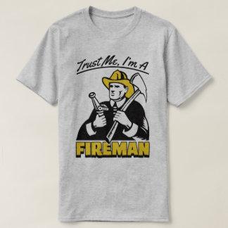 Trust Me I'm A Fireman Firefighter Work Humour Tee