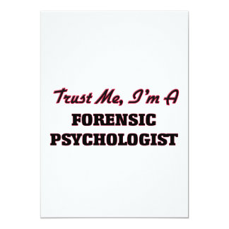 Trust me I'm a Forensic Psychologist 13 Cm X 18 Cm Invitation Card