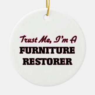 Trust me I'm a Furniture Restorer Christmas Tree Ornament