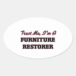 Trust me I'm a Furniture Restorer Oval Stickers