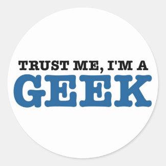 Trust Me I'm A Geek Round Sticker