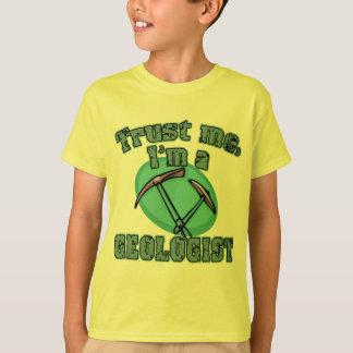 Trust Me I'm a Geologist Tshirts