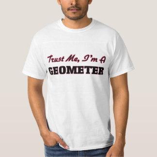 Trust me I'm a Geometer T Shirt