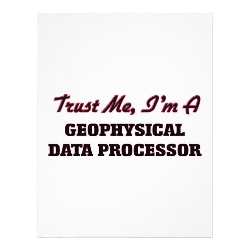 Trust me I'm a Geophysical Data Processor Flyer