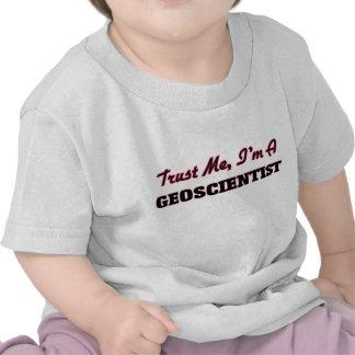 Trust me I'm a Geoscientist Tshirts