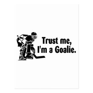 Trust Me Im A Goalie Hockey Post Cards