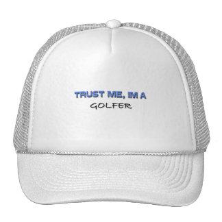 Trust Me I'm a Golfer Hat