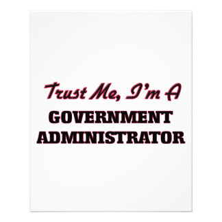 Trust me I'm a Government Administrator 11.5 Cm X 14 Cm Flyer