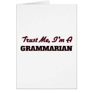 Trust me I'm a Grammarian Greeting Card
