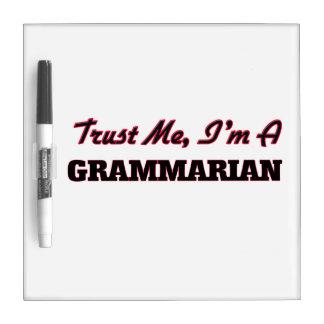 Trust me I'm a Grammarian Dry-Erase Board