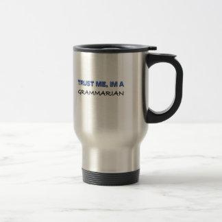 Trust Me I'm a Grammarian Stainless Steel Travel Mug