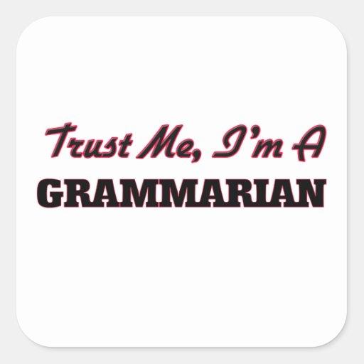 Trust me I'm a Grammarian Sticker