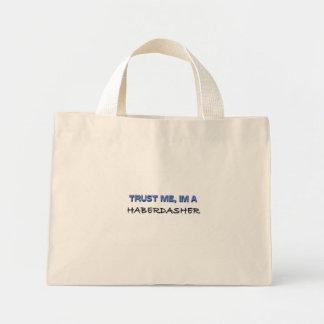 Trust Me I'm a Haberdasher Mini Tote Bag