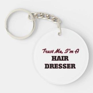 Trust me I'm a Hair Dresser Acrylic Key Chain