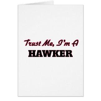 Trust me I'm a Hawker Cards