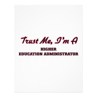 Trust me I'm a Higher Education Administrator Flyer