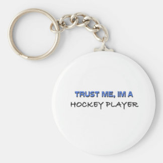 Trust Me I'm a Hockey Player Basic Round Button Key Ring