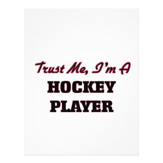 Trust me I'm a Hockey Player Full Color Flyer