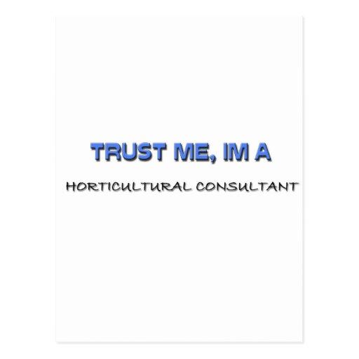 Trust Me I'm a Horticultural Consultant Postcards