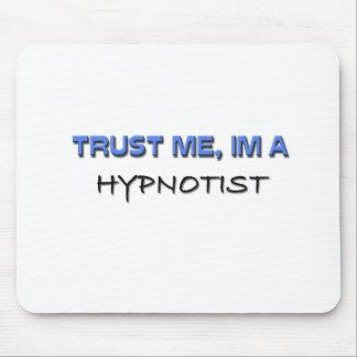Trust Me I'm a Hypnotist Mouse Pads