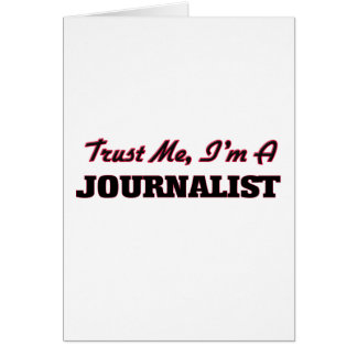 Trust me I'm a Journalist Card