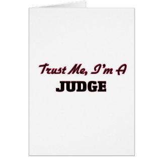 Trust me I'm a Judge Greeting Card