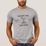 Trust Me, I'm a Juris Doctor