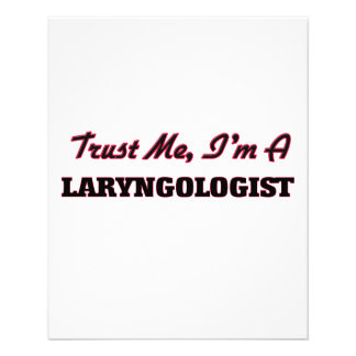 Trust me I'm a Laryngologist Custom Flyer