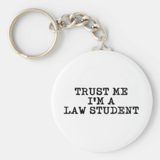 Trust Me I'm a Law Student Basic Round Button Key Ring