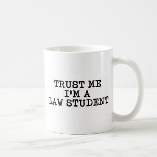 Trust Me I'm a Law Student Classic White Coffee Mug