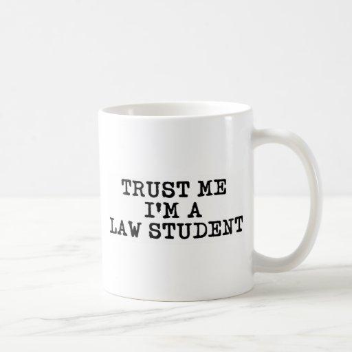 Trust Me I'm a Law Student Mug